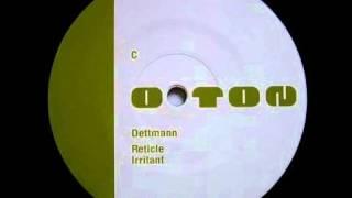 """Dettmann - """"Irritant"""""""