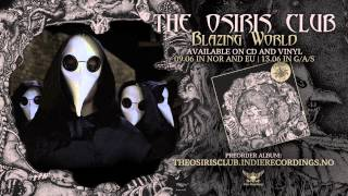 THE OSIRIS CLUB - Blazing World (Official Lyric Video)