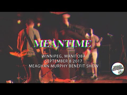 MEANTIME - Winnipeg 09/08/2017