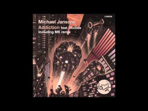 Michael Jansons feat Mizbee - Addiction (MK Half Dub)