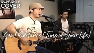 Green Day - Good Riddance (Time of Your Life)(Boyce Avenue acoustic cover) on Apple & Spotify