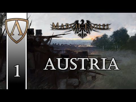 Let's Play March of the Eagles | Austria 1