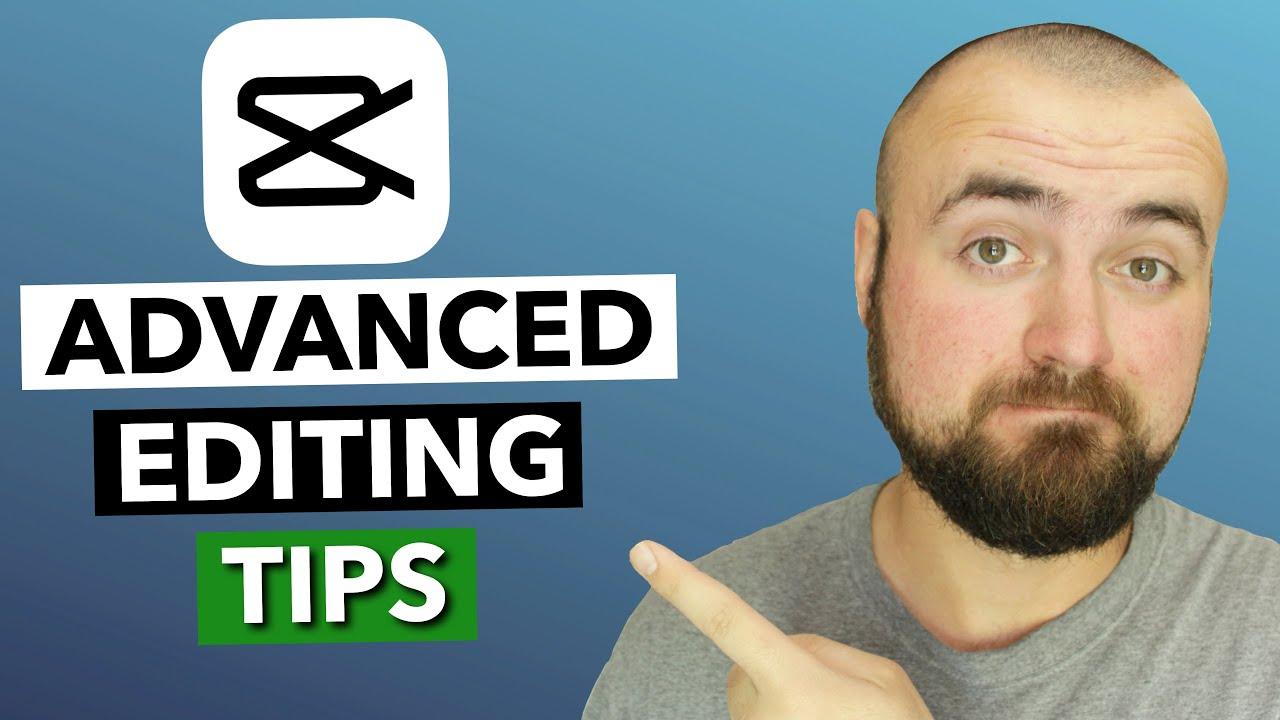 Download 7 Advanced Editing Tips in CapCut Video Editor.