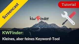 Keyword-Recherche mit dem Keyword-Tool KWFinder: Tutorial + Eignung