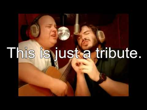 Tenacious-D Tribute HQ + Lyrics