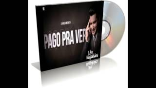 Léo Magalhães - Pago Pra Ver
