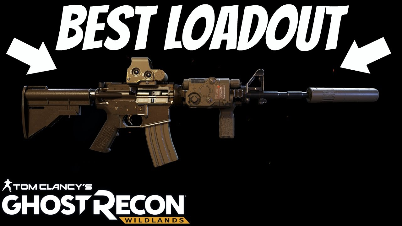 ghost recon wildlands best loadout my favorite class