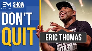 Get Something From Your PAIN | Eric Thomas