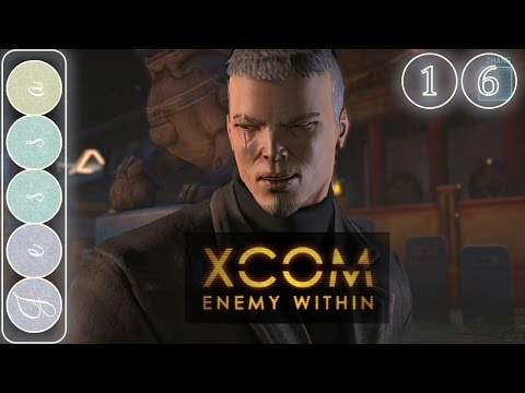 ❶❻ Let's Roleplay XCOM: Enemy Within ~ 16 ~ Council Mission - Shanghai, China, Part 01
