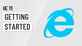 Internet Explorer 11: Getting Started with Internet Explorer 11