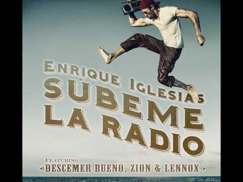 SUBEME LA RADIO   Enrrique Iglesias Descember Bueno Zion ft Lenox