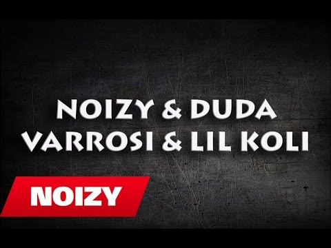 Noizy ft Duda, Varrosi & Lil Koli - Ilaçi Jot (Mixtape)