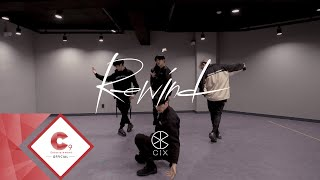 CIX (씨아이엑스) - 'Rewind' Dance Practice Video