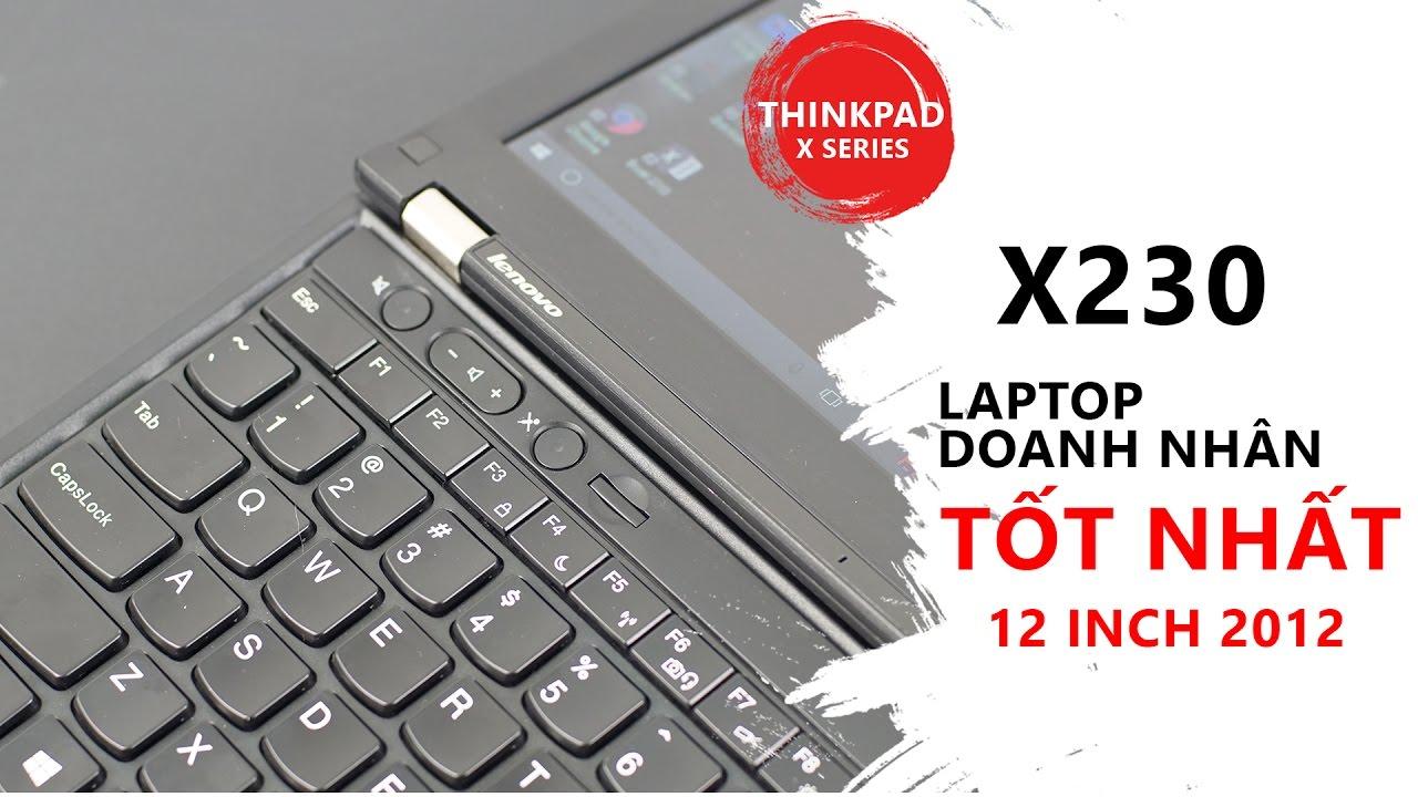 Thinkpad X230   laptop doanh nhân 12 inch tốt nhất năm 2012   Đức Việt