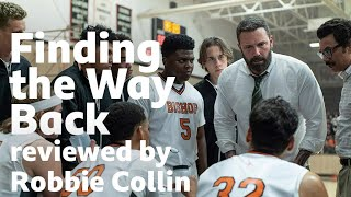 Finding the Way Back reviewed by Robbie Collin