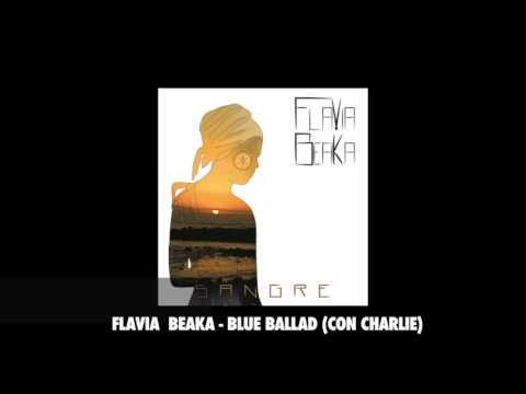 05 Flavia - Blue Ballad feat Charlie