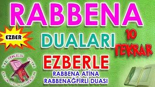 Rabbena duası ezberle 10 tekrar Çocuklar için Rabbena atina Rabbenağfirli duası dinle Türkçe anlamı