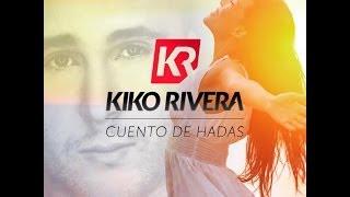 kiko Rivera - Cuentos de hadas