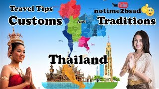 Thailand Customs and Traditions, 6 Travel Tips