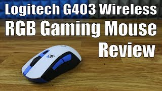 Review: Logitech G403 Wireless RGB Gaming Mouse