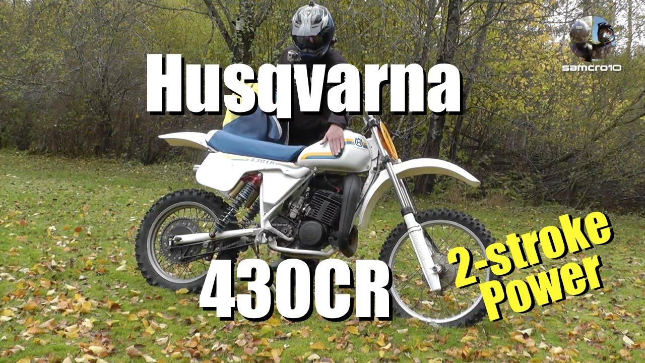 Husqvarna 430 Cr 2 Stroke Vintage Motocross Bike Youtube