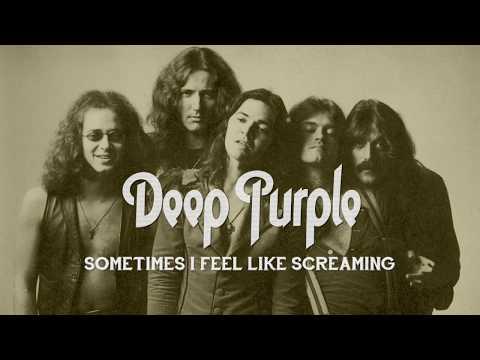 Deep Purple - Sometimes I Feel Like Screaming [Lyric video]