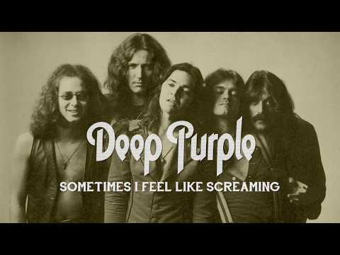 Deep Purple - Sometimes I Feel Like Screaming [Lyric video]