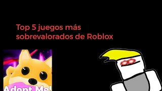 Top 5 Most Overrated Roblox Games (IN MY OPINION) Bob Loq
