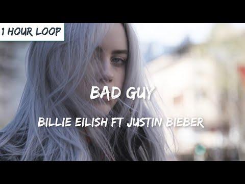 Billie Eilish, Justin Bieber - bad guy (1 HOUR LOOP)