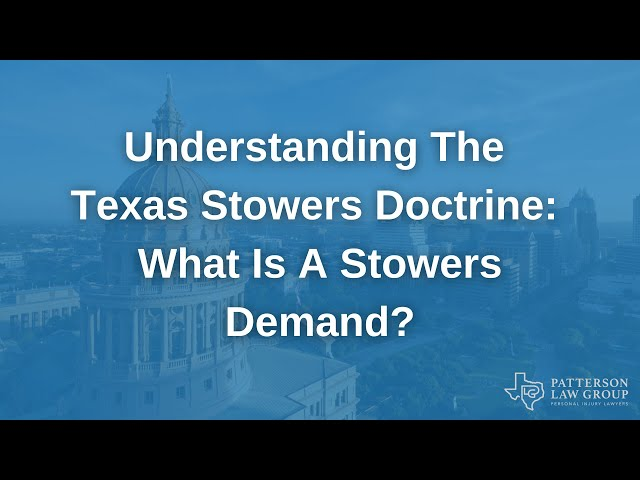 The Texas Stowers Doctrine: What Is A Stowers Demand?
