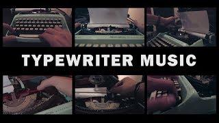 TYPEWRITER MUSIC