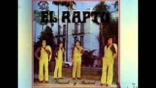 GRUPO EL RAPTO-YO TE SEGUIRE