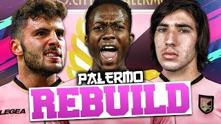 REBUILDING PALERMO!!! FIFA 19 Career Mode