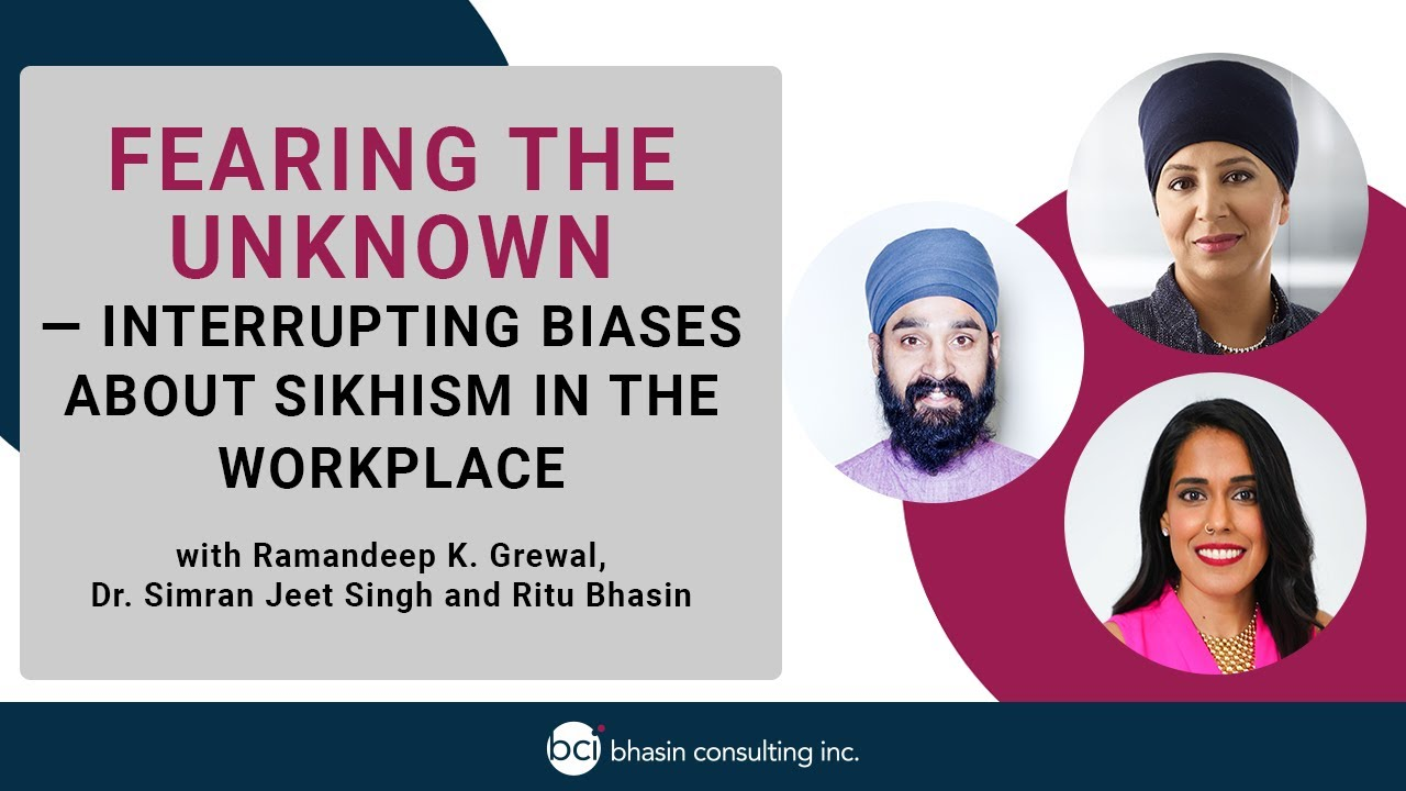 Fearing the Unknown — Interrupting Biases about Sikhism in the Workplace