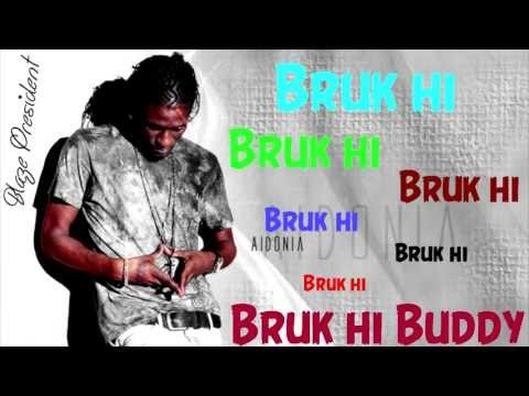 Aidonia - Bruki (Fi Di Jockey PT 2)  Lyrics [Raw]