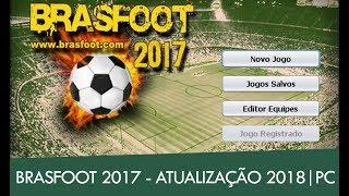 BRASFOOT 2017 | ATUALIZAÇÃO 2018