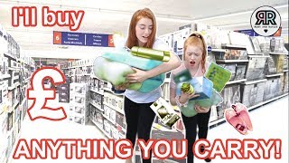 I'LL BUY WHAT EVER YOU CAN CARRY CHALLENGE *Anything You Carry I'll Pay For   Ruby and Raylee