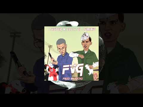 Casper Feat Ele A El Dominio - FVG