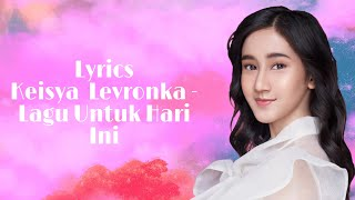 Download Keisya Levronka - Lagu Untuk Hari Ini ( Official Lyrics Video )