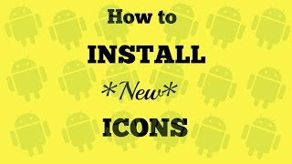 How to Install Icon Packs to Your Android Device | SoleilTech