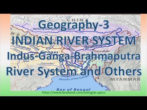 Geo-3: Indian River Systems i.e. Indus, Ganga and Brahmaputra
