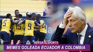 ASI REACCIONAN LOS MEMES a la GOLEADA de ECUADOR vs COLOMBIA