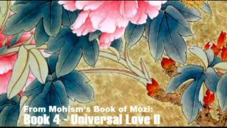 From Mohism's Book of Mozi: Book 4 - Universal Love (1/3)