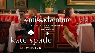 "#missadventure episode 3: ""the best company"", starring anna kendrick"
