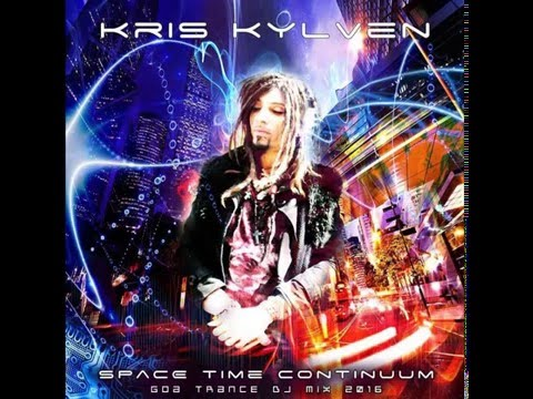 Kris Kylven - Space Time Continuum [Goa Trance Mix 2016]