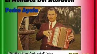 Don Pedro Ayala - ¡Arriba San Antonio!   (Redova)