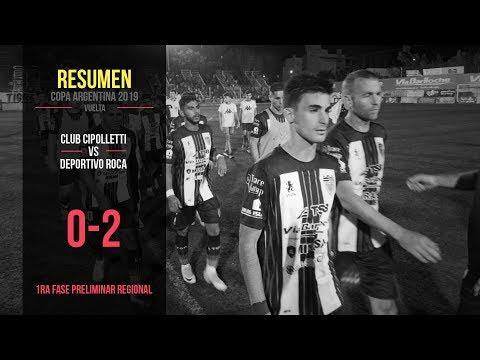 Copa Argentina 2019: Cipolletti 0 - 2 Deportivo Roca (Resumen)