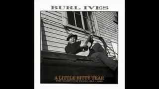 Watch Burl Ives Mary Ann Regrets video