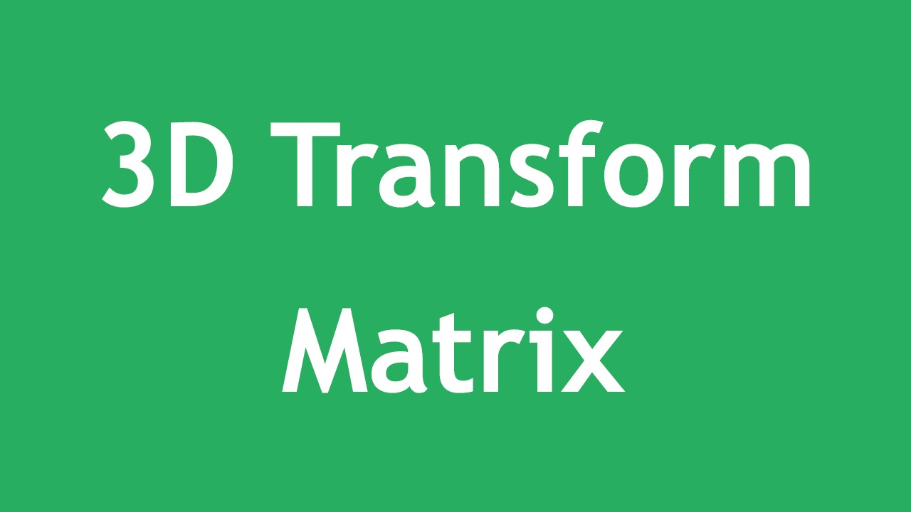 [ Css3 In Arabic ] #18 - 3D Transform - Matrix 3D