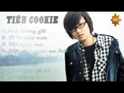 Những ca khúc hay nhất Tiên Cookie